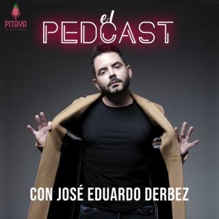 El Pedcast con José Eduardo Derbez