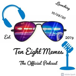 Ten Eight Podcast