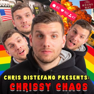 Chris Distefano Presents: Chrissy Chaos