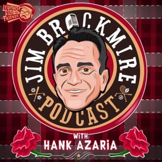 The Jim Brockmire Podcast