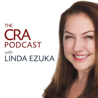 The CRA Podcast with Linda Ezuka