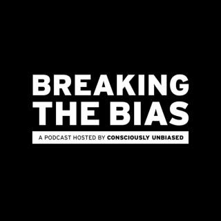 Breaking the Bias