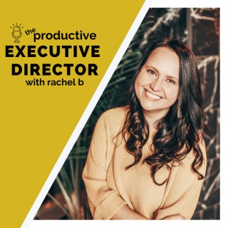 The Productive Executive Director Podcast