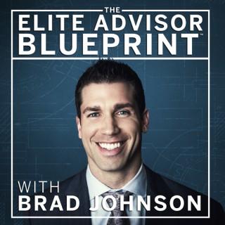 The Elite Advisor Blueprint®: A Podcast for Financial Advisors