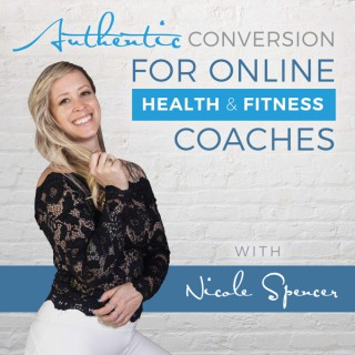 Authentic Conversion For Online Health and Fitness Coaches
