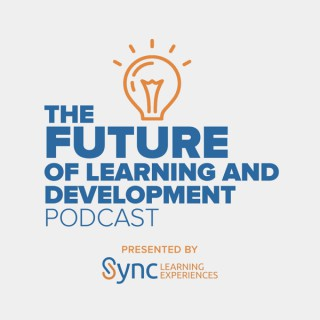 The Future of Learning and Development Podcast