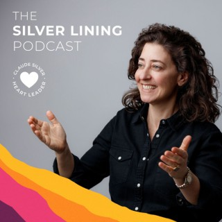 Emotional Optimism: Living in The Silver Lining Podcast