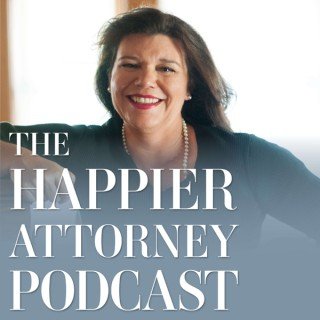 The Happier Attorney Podcast