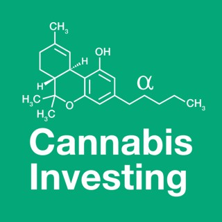 The Cannabis Investing Podcast