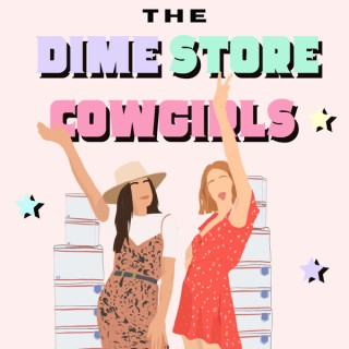 The Dime Store Cowgirls