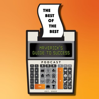 The Best of The Best: Maverick's Guide To Success