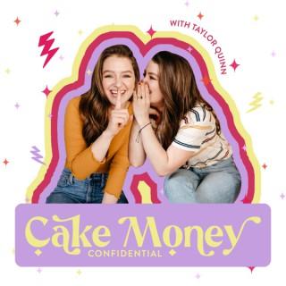 Cake Money Confidential