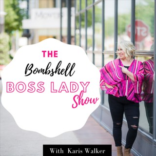The Bombshell Boss Lady Show