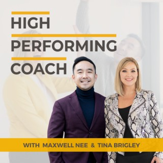 High-Performing Coach Podcast