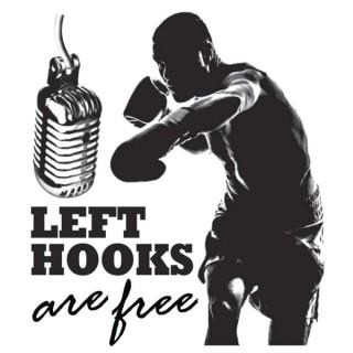Left Hooks are Free
