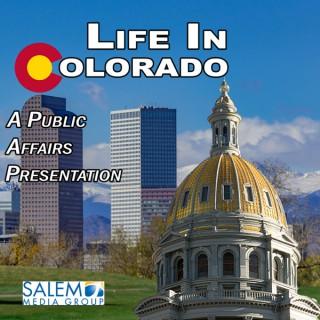 Life In Colorado Podcast