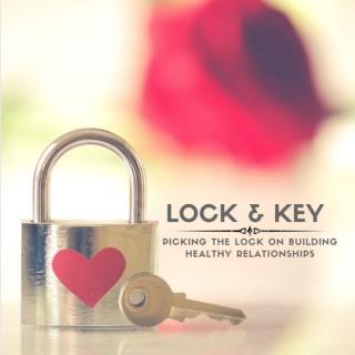 Lock & Key Relationship Podcast