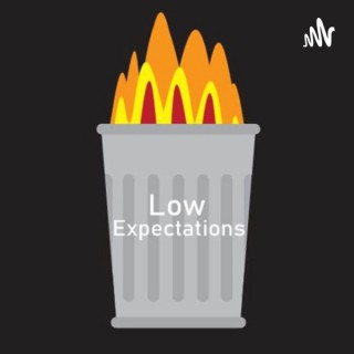 Low Expectations