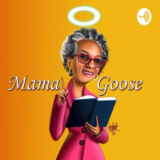 Mama Goose Show