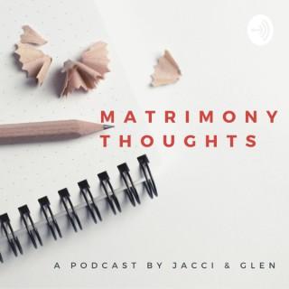 Matrimony Thoughts