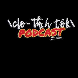 Cloth Talk Podcast