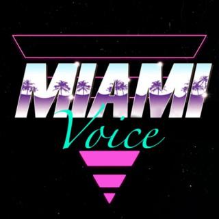 Miami VOICE