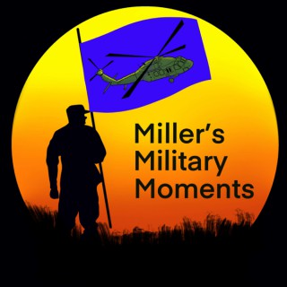 Miller's Military Moments