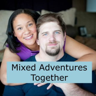 Mixed Adventures Together