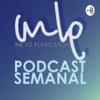 MLP - Me lo Platicaron