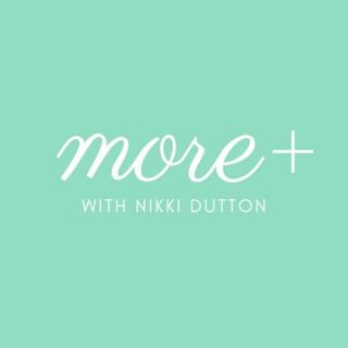 More with Nikki Dutton