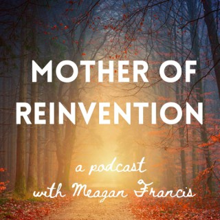 Mother of Reinvention