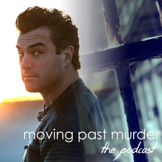 Moving Past Murder