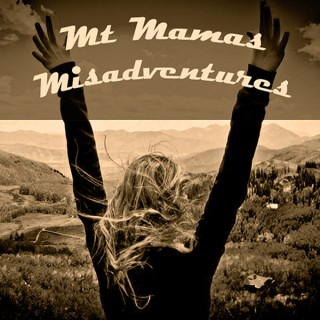 Mt Mamas Misadventures Podcast
