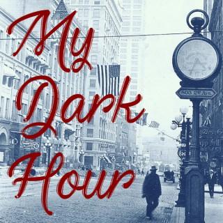 My Dark Hour