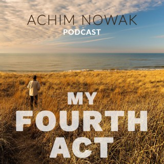My Fourth Act Podcast