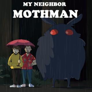 My Neighbor Mothman