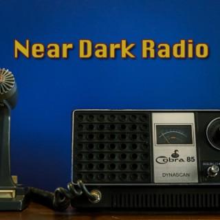 Near Dark Radio