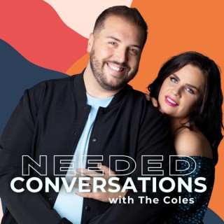 Needed Conversations with Ryan & Viktoriya Cole