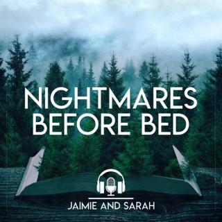 Nightmares Before Bed