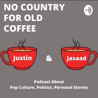 No Country For Old Coffee