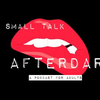 No Small Talk AfterDark