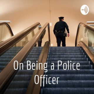 On Being a Police Officer