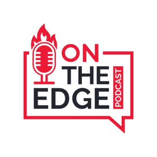 On The Edge Podcast with Scott Groves