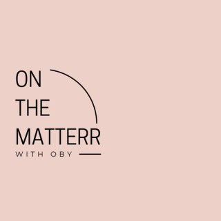 On the Matterr: Motivation for Goal-Getters, Entrepreneurs and Anyone Ready to Level all the way Up!