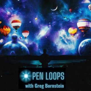 Open Loops with Greg Bornstein: Conversations That Bend