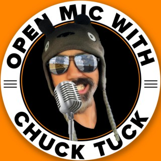 Open Mic with Chuck Tuck
