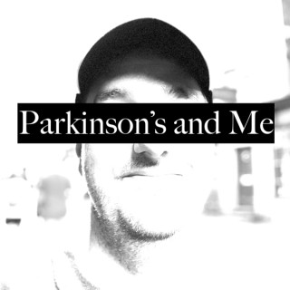 Parkinson's and Me