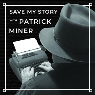Patrick Miner's Podcast
