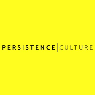 Persistence Culture Podcast