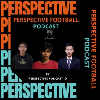 Perspective Football Podcast